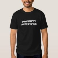 Poverty Survivor (Black) Shirt