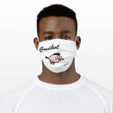President Tweetyyy Cloth Face Mask