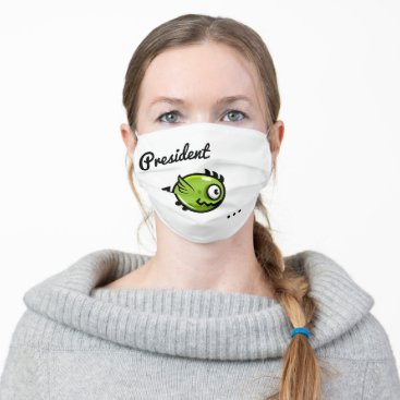 President Tweetyyyyyyyyyyyyyyyyyy Cloth Face Mask