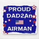 Proud DAD2An Airman - Mousepad mousepad