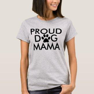 Proud Dog Mama Typography T-Shirt