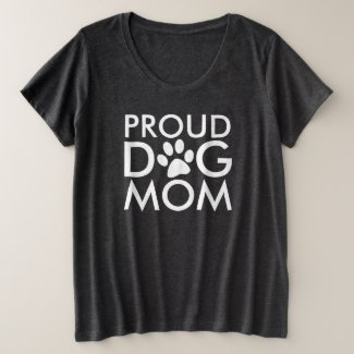 Proud Dog Mom Typography Design Dark Plus Size T-Shirt