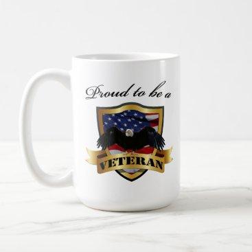 Proud to be a Veteran Coffee Mug
