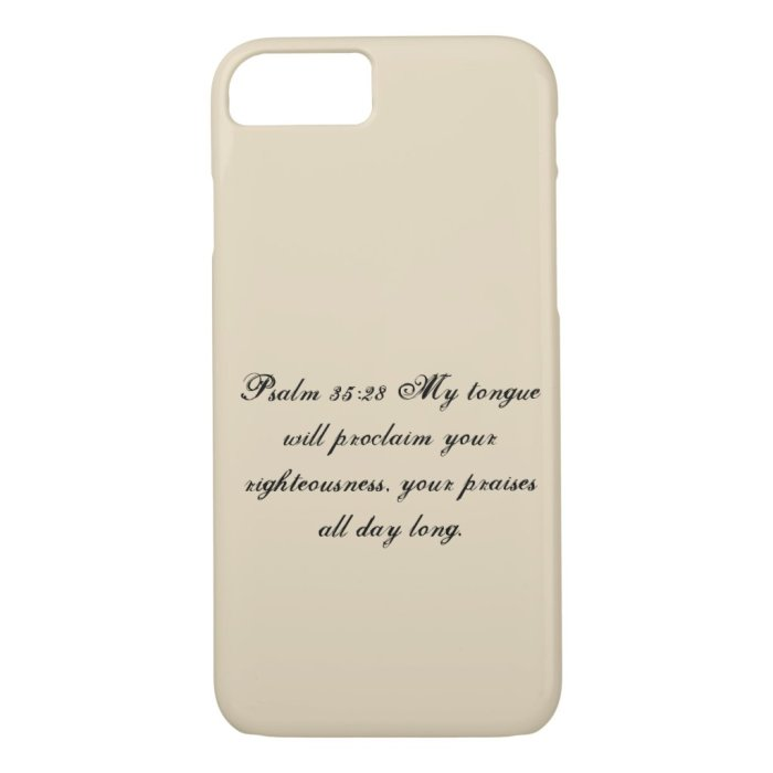 Psalm 35:28 Phone Case