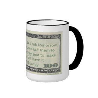 Quote Coffee Mug: Ask Bank to Show Me My Money