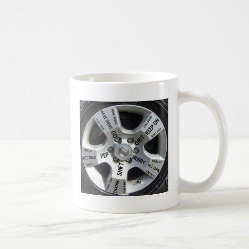 Car Wheel Motivation on a Mug