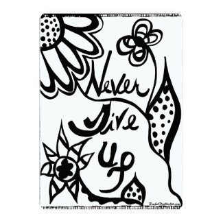 Rachel Doodle Art - Never Give Up 5x7 Paper Invitation Card