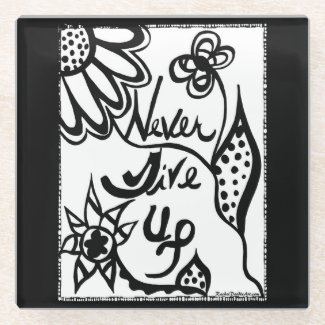 Rachel Doodle Art - Never Give Up Glass Coaster