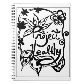 Rachel Doodle Art - Project Healthy Spiral Notebooks