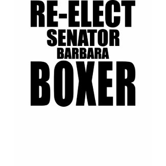 Re-Elect Senator Barbara Boxer T-Shirt