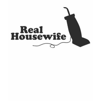 Real Housewife shirt