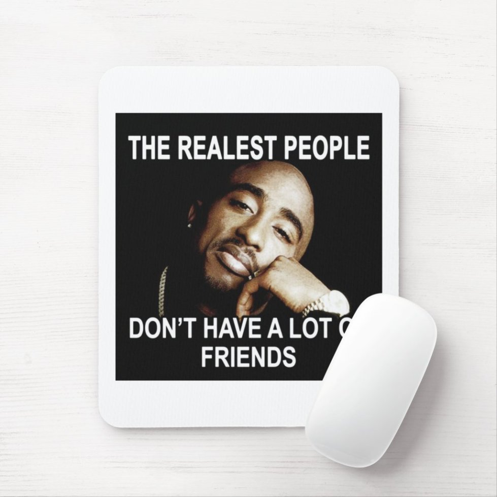 Realest People  Mouse Pad