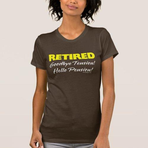 Retired: Goodbye Tension Tshirts
