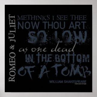 Romeo & Juliet Tomb Quote print