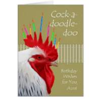 Rooster Birthday for Aunt, Cock-a-doodle-doo Card