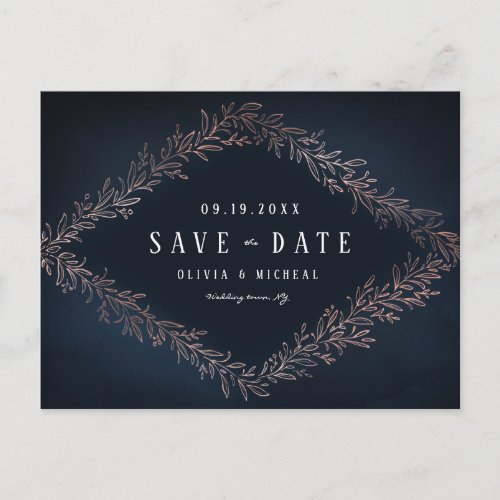 Rose gold navy botanical foliage save the date announcement postcard