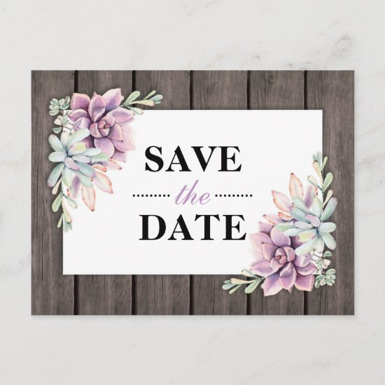 Rustic Watercolor Succulent Floral Save the Date Announcement Postcard
