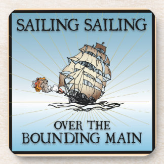 Sailing, Sailing - Over The Bounding Main Coasters