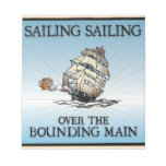 Sailing, Sailing - Over The Bounding Main notepads