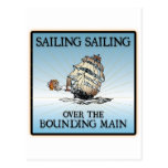 Sailing, Sailing - Over The Bounding Main postcards