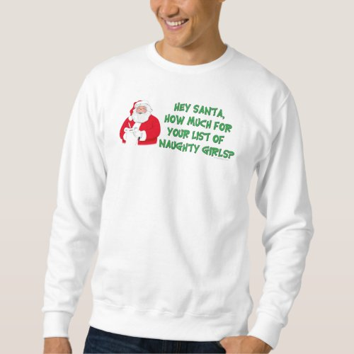 Santa's Naughty List Sweatshirt