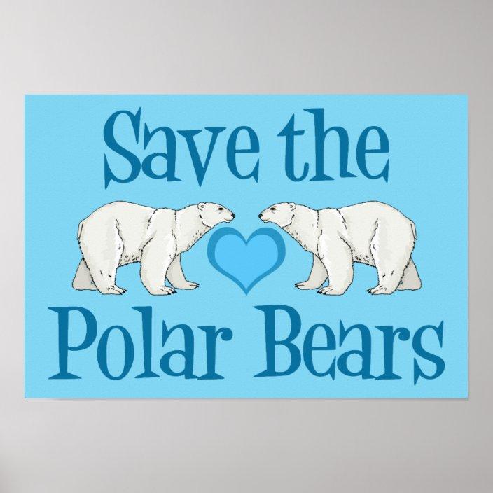 save the polar bears poster zazzle com