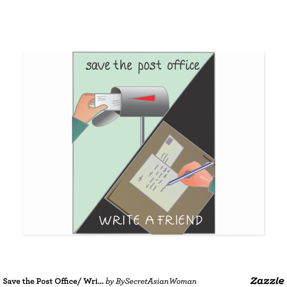 Save the Post Office/ Write a Friend Postcard