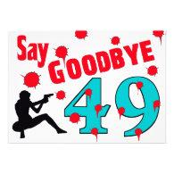 Say Goodbye To 49 A 50th Birthday Celebration Custom Announcements