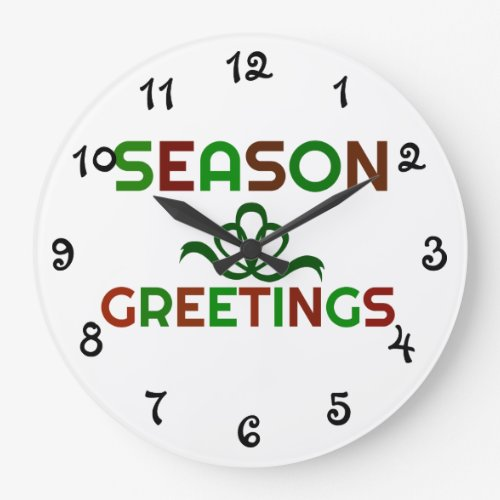 Seasons Greetings Large Clock
