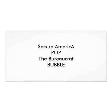 Secure AmericA POP The Bureaucrat BUBBLE photo cards