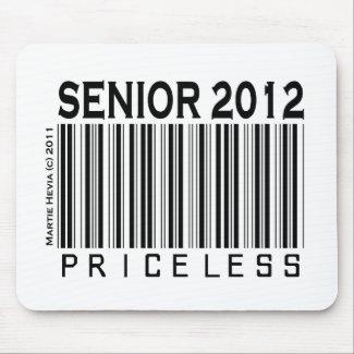 Senior 2012: Priceless - Mousepad mousepad