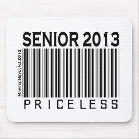 Senior 2013: Priceless - Mousepad