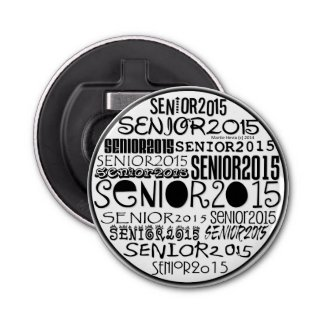 Senior 2015 Bottle Opener