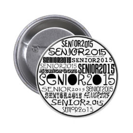 Senior 2015 Button Pin