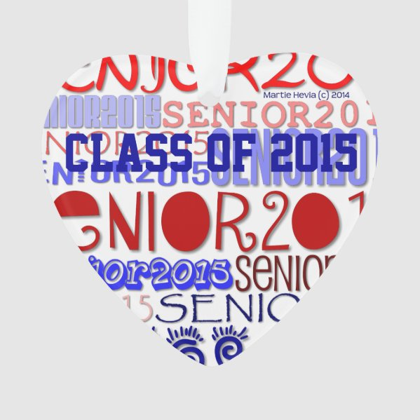 Senior 2015 Heart - Rearview Mirror Ornament