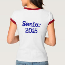 Senior 2015 (Personalize) Shirt