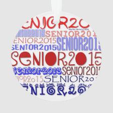 Senior 2015 - Rearview Mirror Ornament