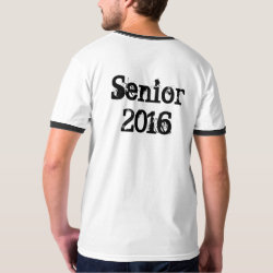 Senior 2016 (Personalize) Shirt