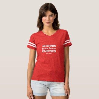 Seniors have fewer Enemies T-shirt