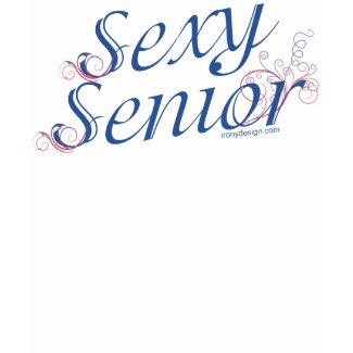 Sexy Senior shirt
