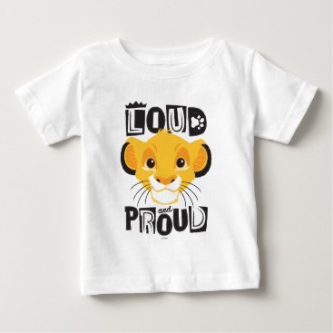 Simba | Loud And Proud Baby T-Shirt