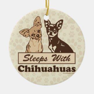 Sleeps With Chihuahuas Christmas Ornaments