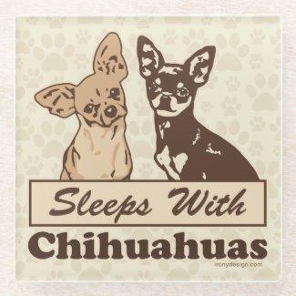 Sleeps With Chihuahuas Glass Coaster