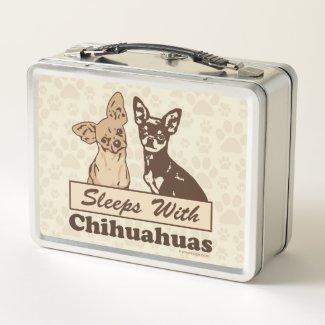 Sleeps With Chihuahuas Metal Lunch Box