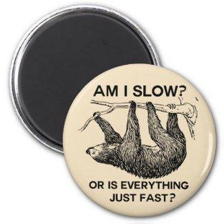 Sloth am I slow? Beige Magnet