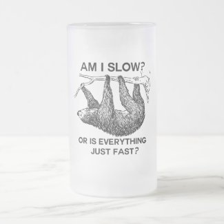 Sloth am I slow? Frosted Glass Beer Mug