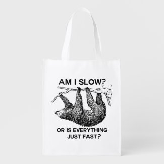Sloth am I slow? Grocery Bag
