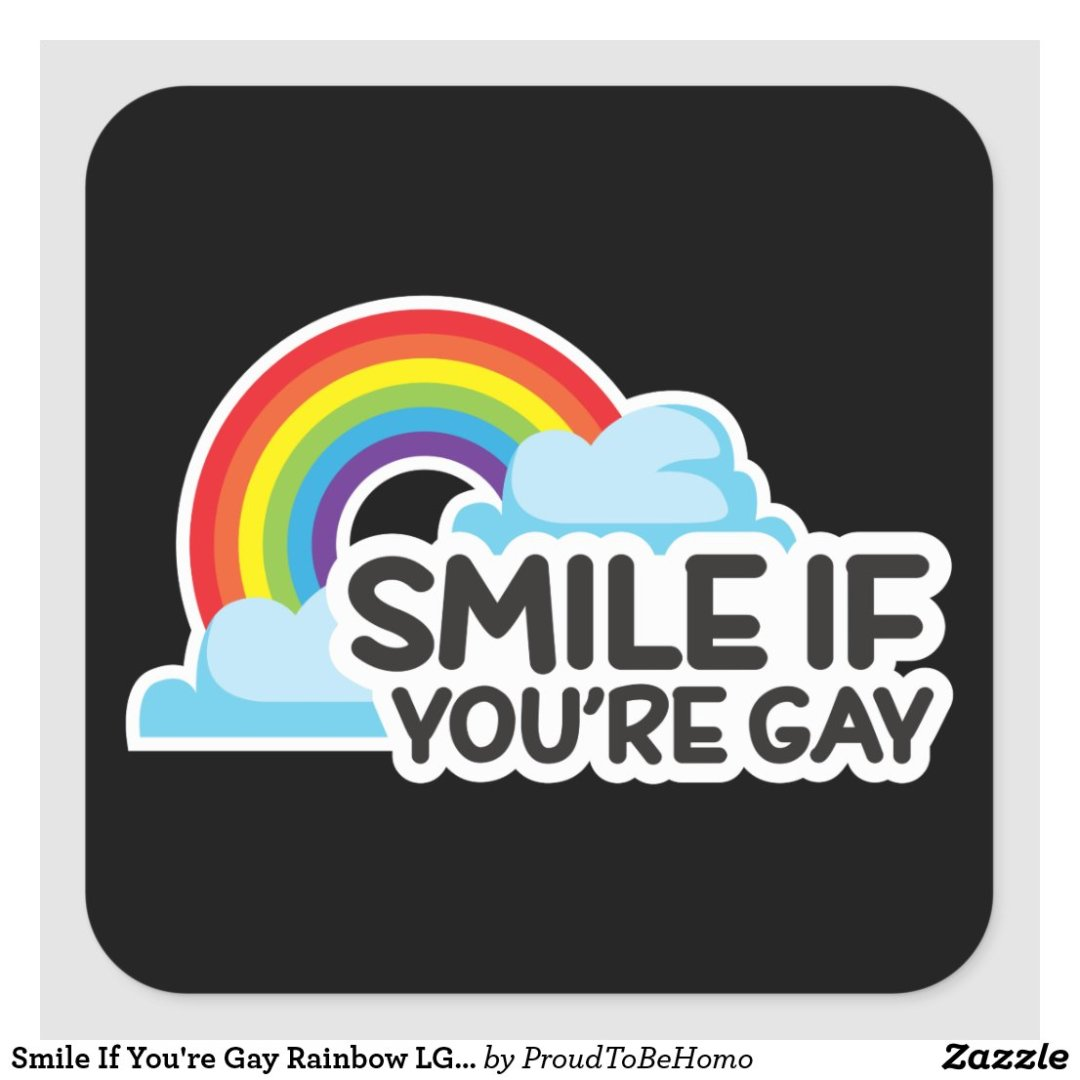 Smile If You're Gay Rainbow LGBT Pride Square Sticker