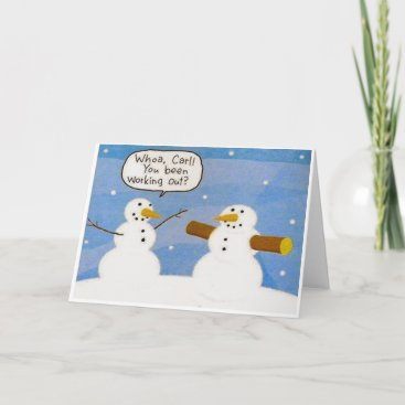 Snowman Working Out Logs Greeting Card