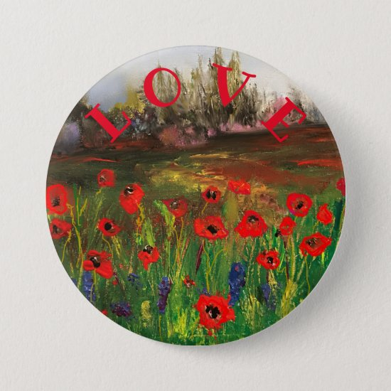 Spread The Love Beautiful Love of Poppies Button